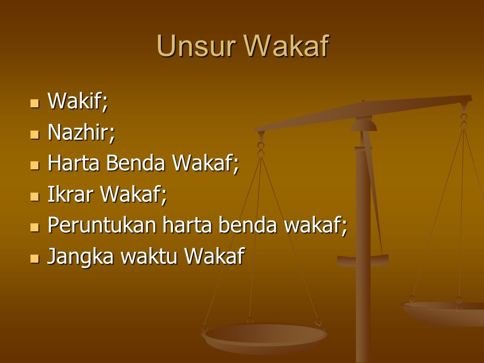 Unsur Wakaf Wakif; Nazhir; Harta Benda Wakaf; Ikrar Wakaf;