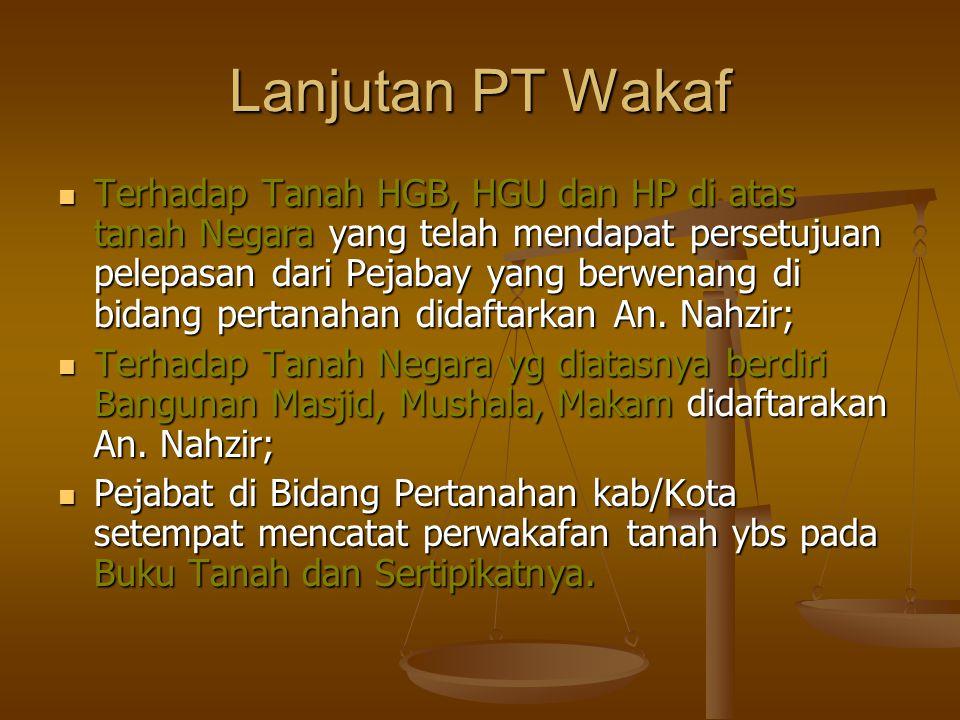 Lanjutan PT Wakaf