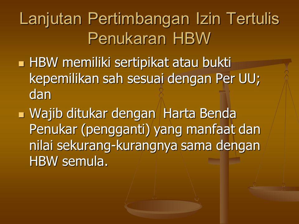 Lanjutan Pertimbangan Izin Tertulis Penukaran HBW