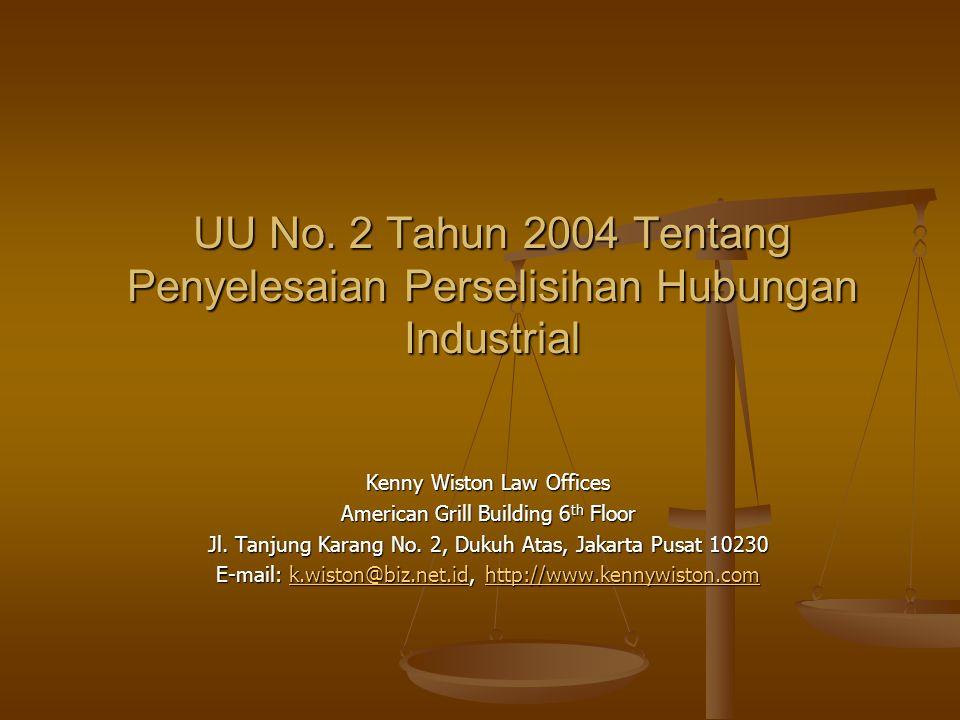 UU No. 2 Tahun 2004 Tentang Penyelesaian Perselisihan Hubungan Industrial
