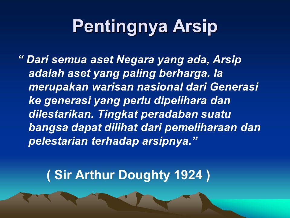 Pentingnya Arsip ( Sir Arthur Doughty 1924 )