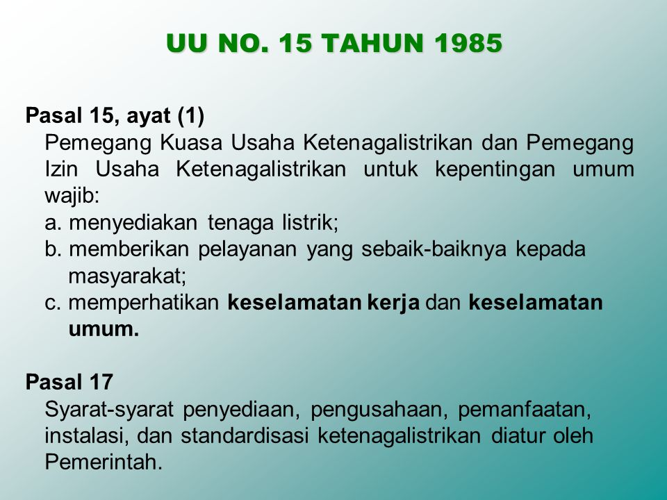 UU NO. 15 TAHUN 1985 Pasal 15, ayat (1)