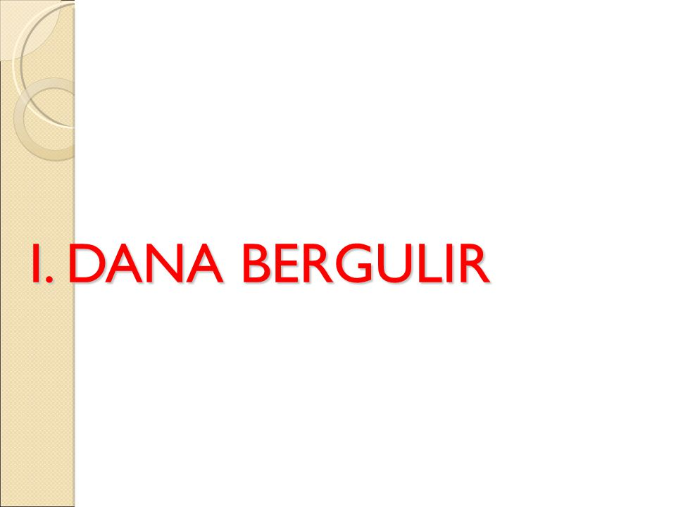 I. DANA BERGULIR