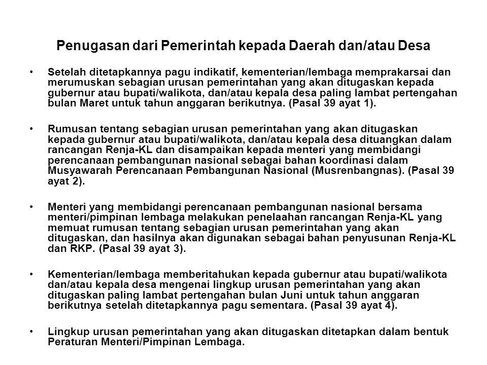 Penugasan dari Pemerintah kepada Daerah dan/atau Desa