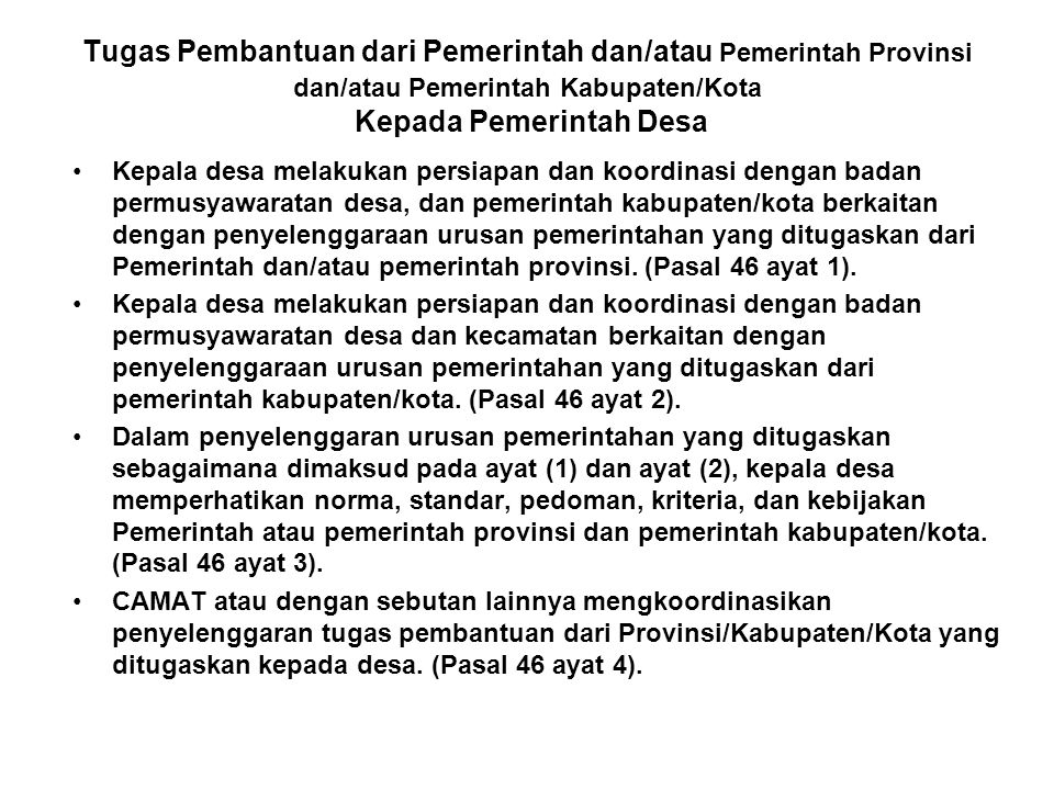 Tugas Pembantuan dari Pemerintah dan/atau Pemerintah Provinsi dan/atau Pemerintah Kabupaten/Kota Kepada Pemerintah Desa