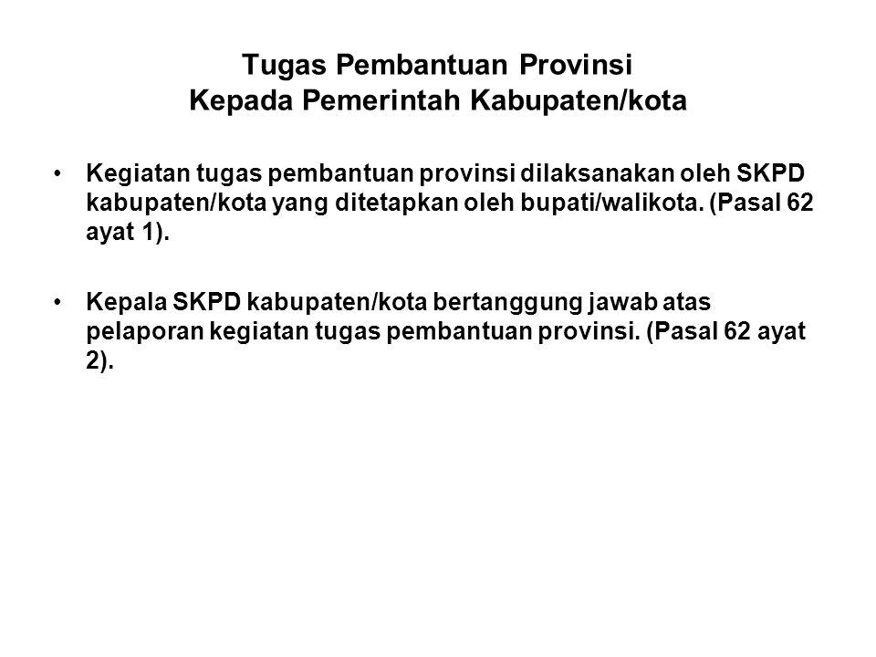 Tugas Pembantuan Provinsi Kepada Pemerintah Kabupaten/kota