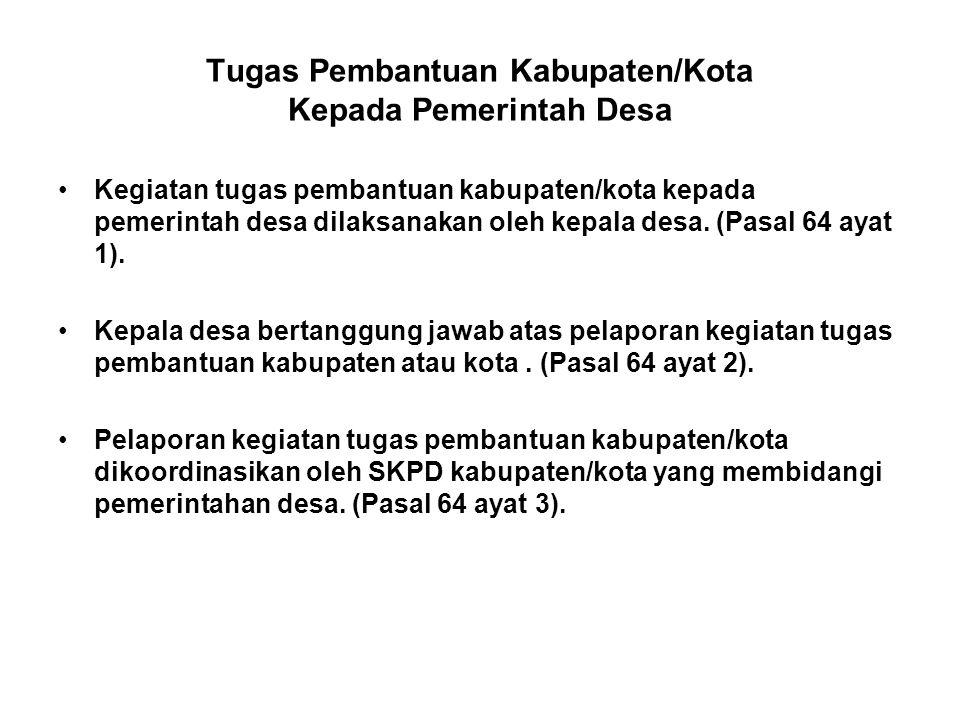 Tugas Pembantuan Kabupaten/Kota Kepada Pemerintah Desa
