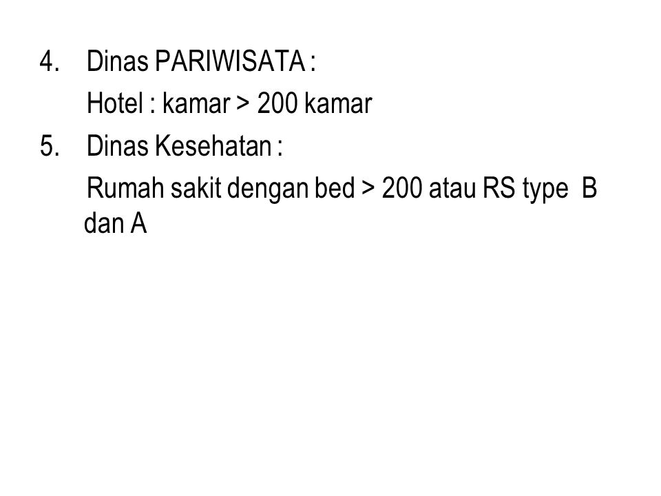 4. Dinas PARIWISATA : Hotel : kamar > 200 kamar.