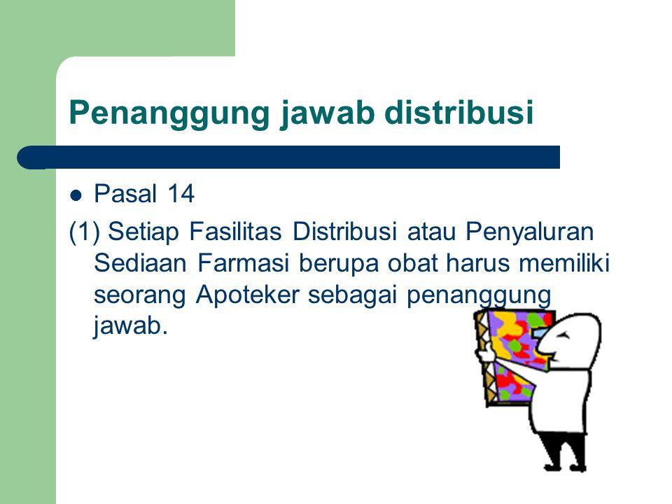 Penanggung jawab distribusi