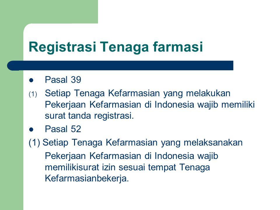 Registrasi Tenaga farmasi