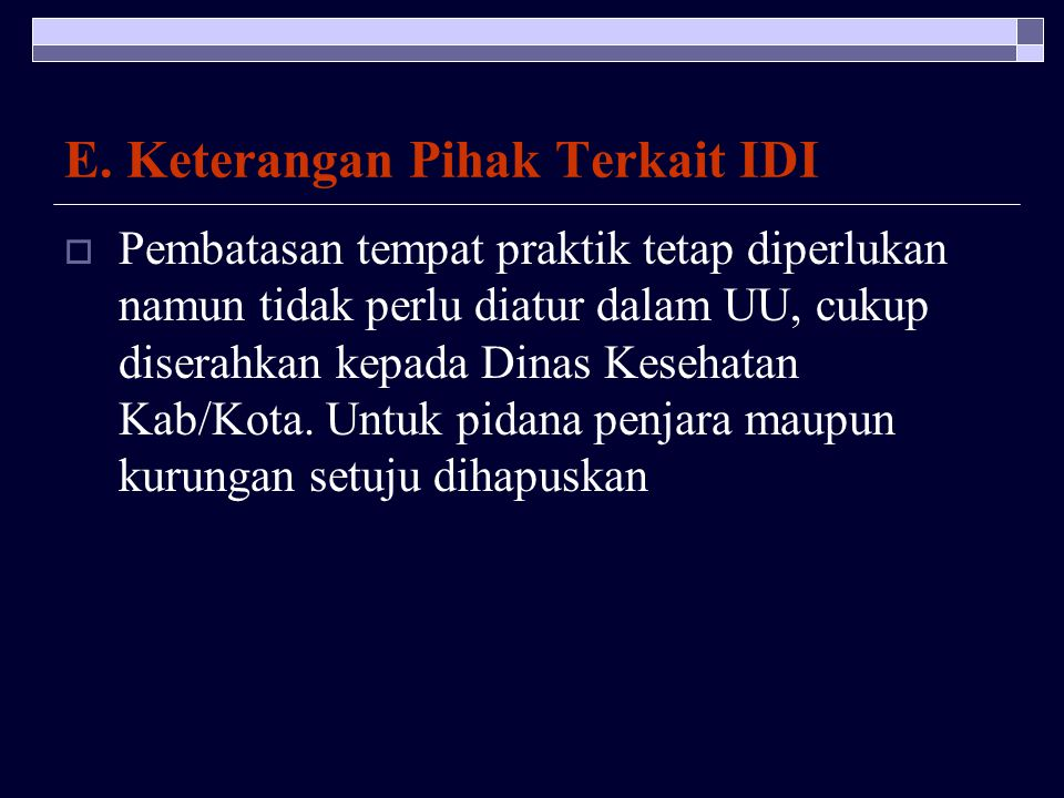 E. Keterangan Pihak Terkait IDI