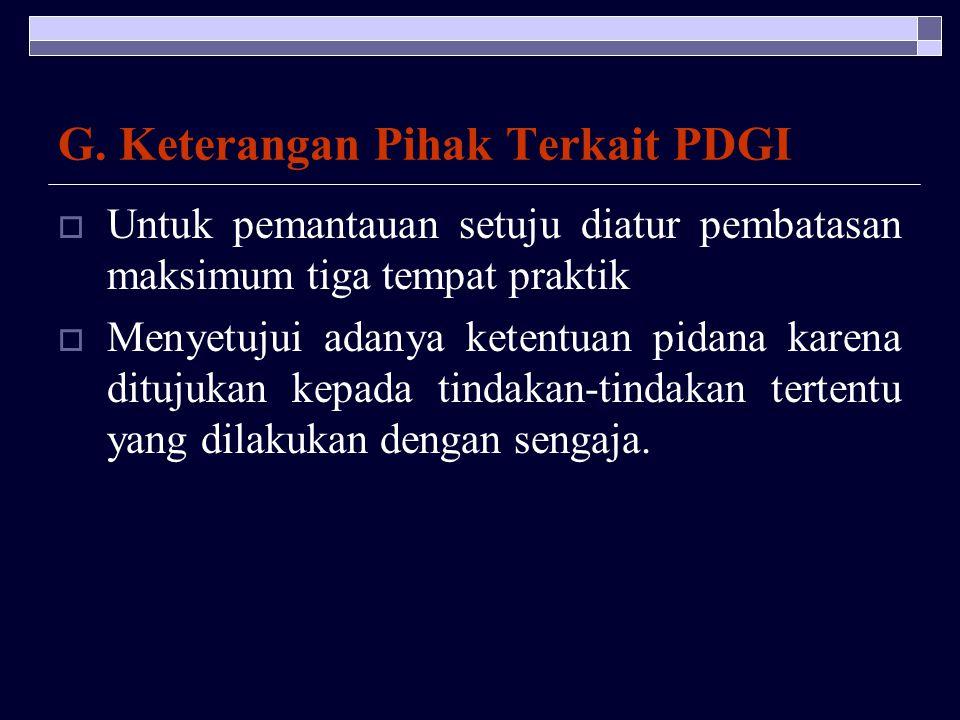 G. Keterangan Pihak Terkait PDGI