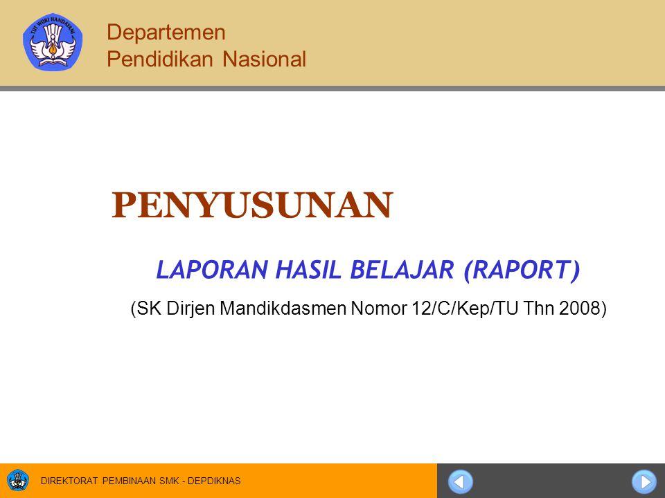 LAPORAN HASIL BELAJAR (RAPORT)