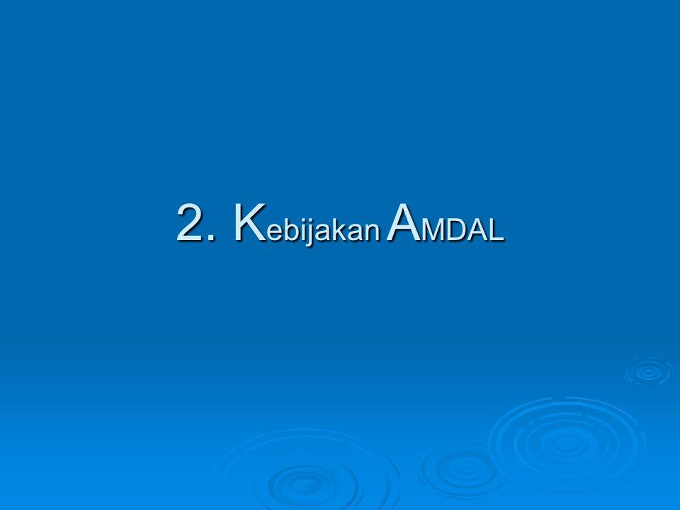 2. Kebijakan AMDAL