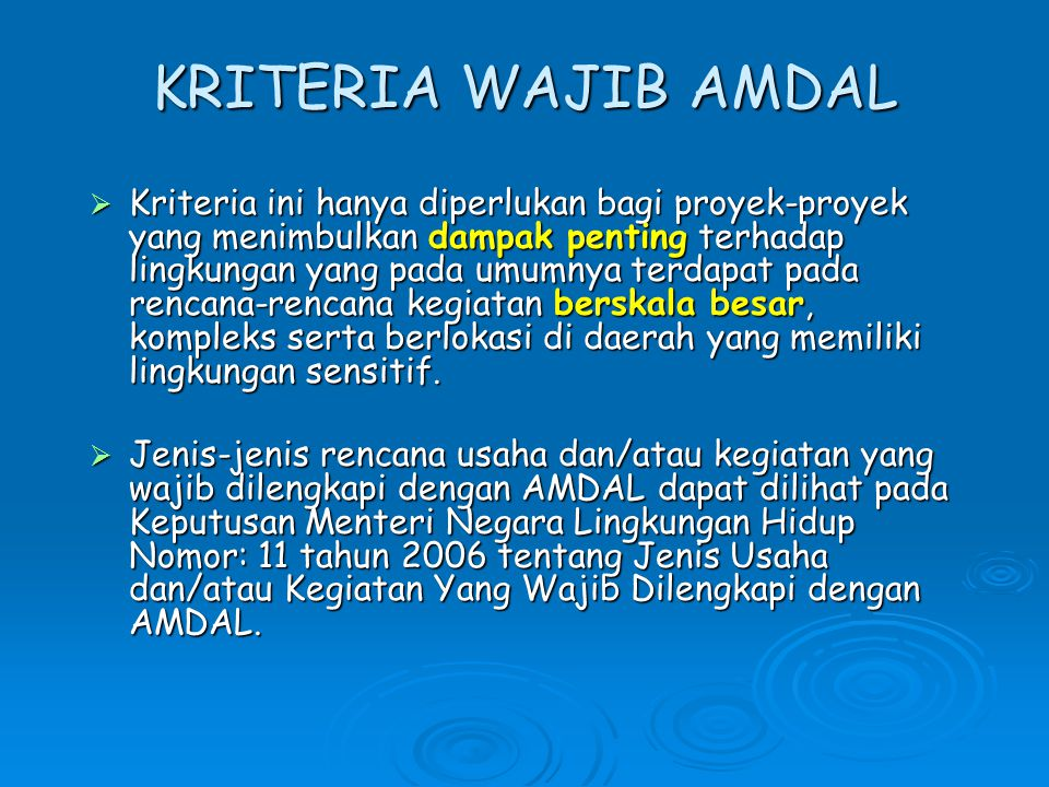 KRITERIA WAJIB AMDAL