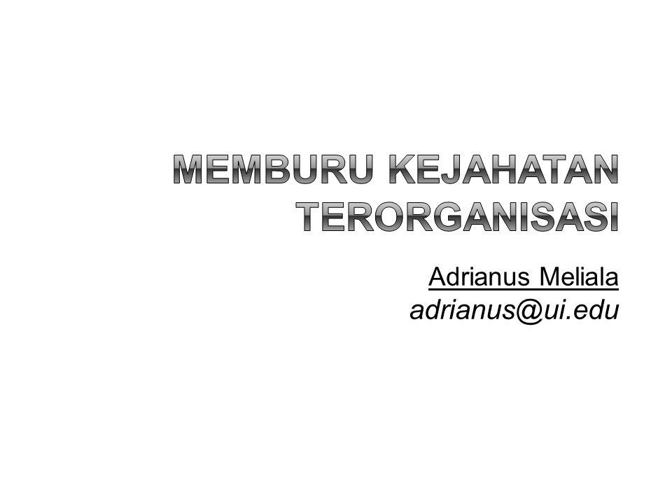 MEMBURU KEJAHATAN TERORGANISASI
