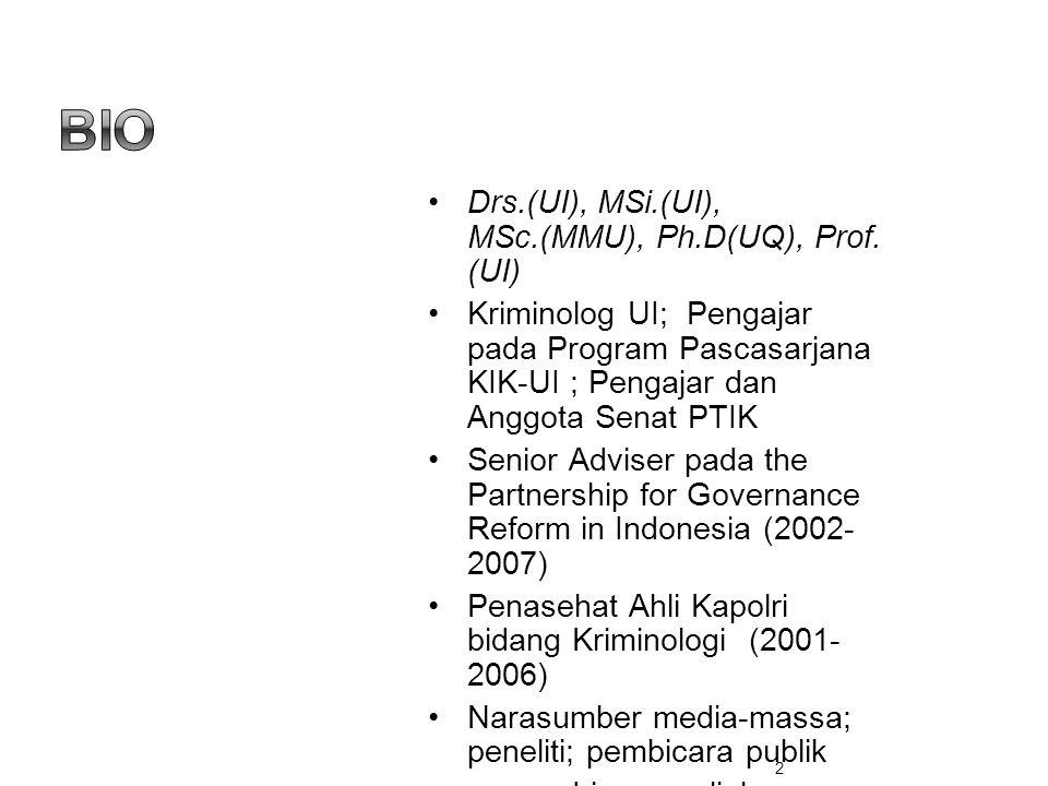 Bio Drs.(UI), MSi.(UI), MSc.(MMU), Ph.D(UQ), Prof. (UI)