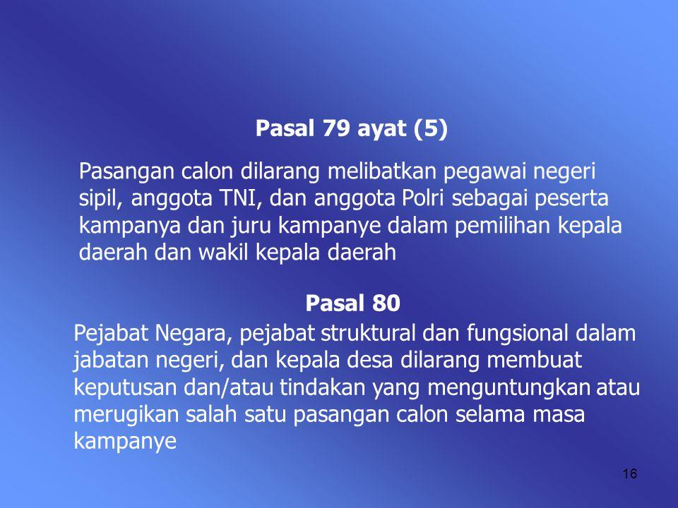 Pasal 79 ayat (5)