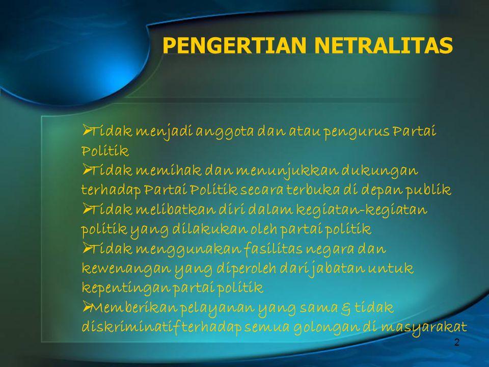 PENGERTIAN NETRALITAS