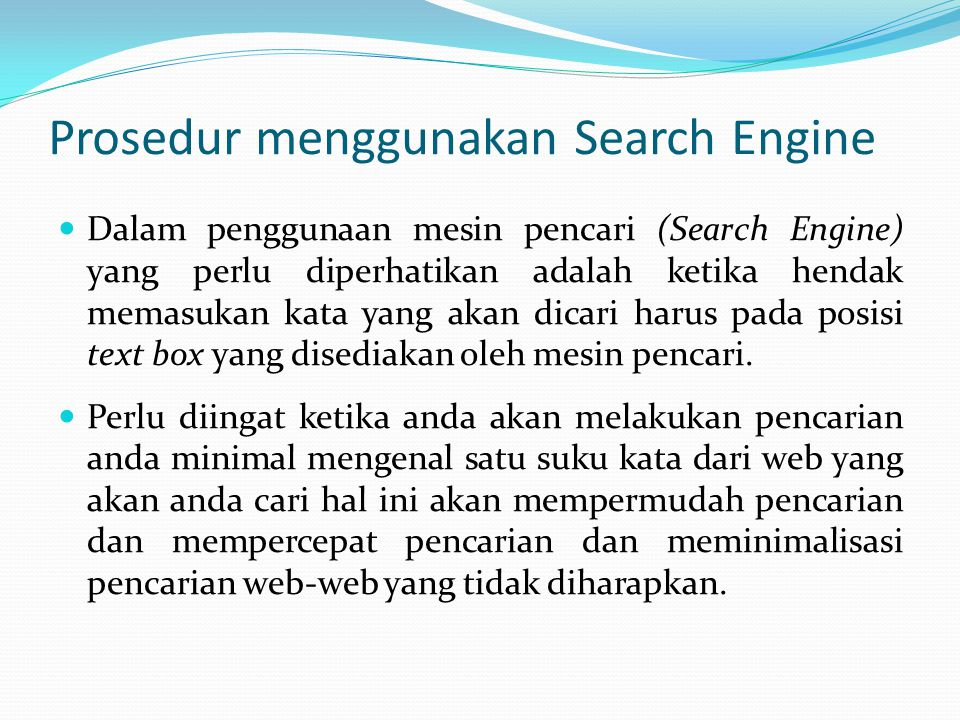 Prosedur menggunakan Search Engine
