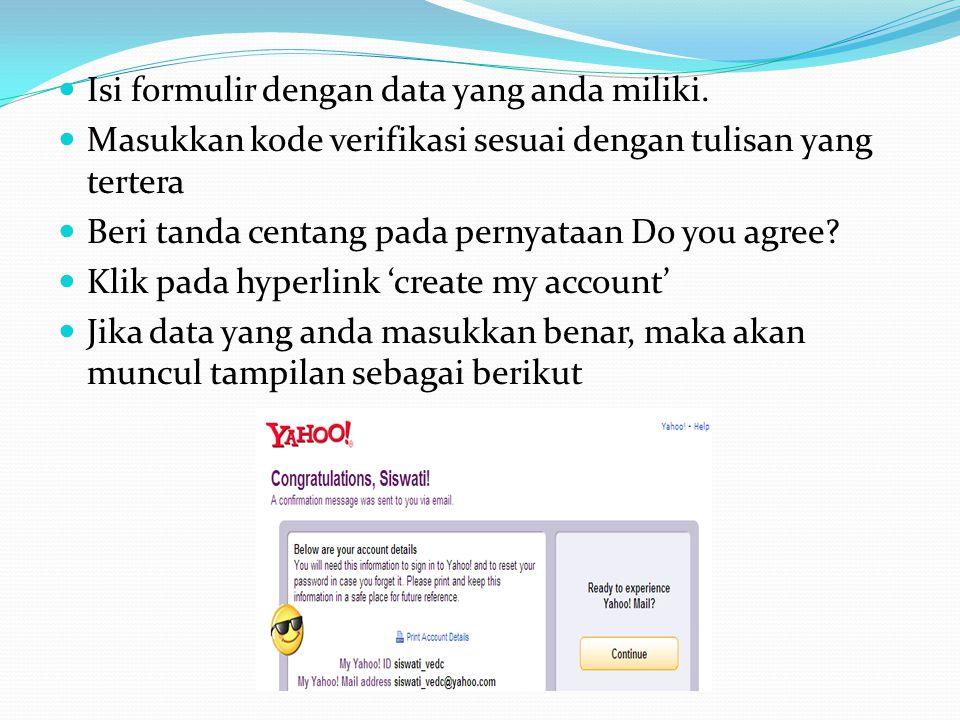 Isi formulir dengan data yang anda miliki.