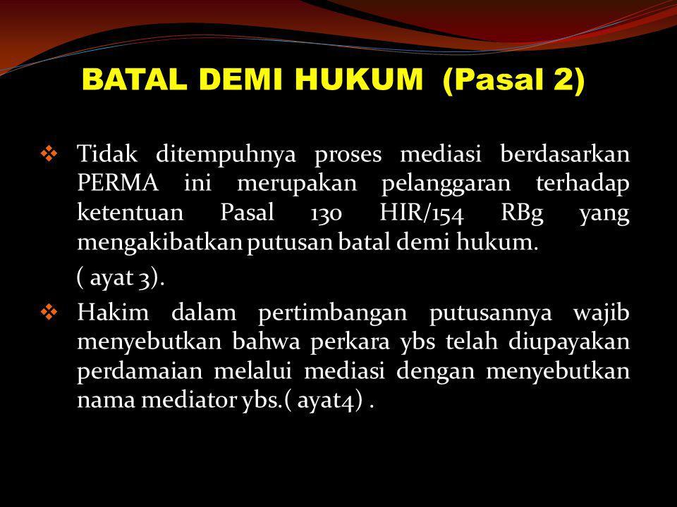 BATAL DEMI HUKUM (Pasal 2)