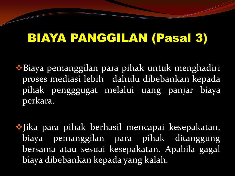 BIAYA PANGGILAN (Pasal 3)