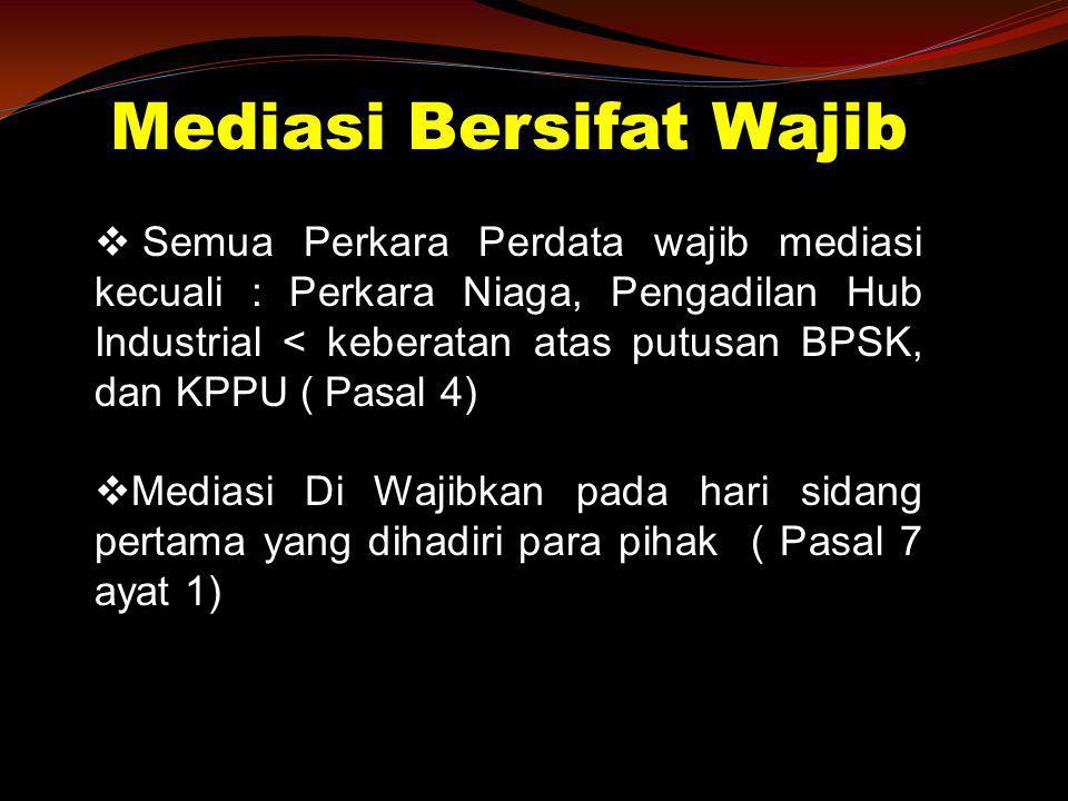 Mediasi Bersifat Wajib