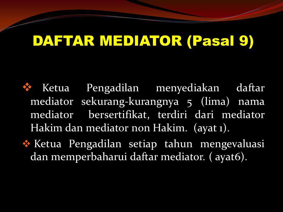 DAFTAR MEDIATOR (Pasal 9)