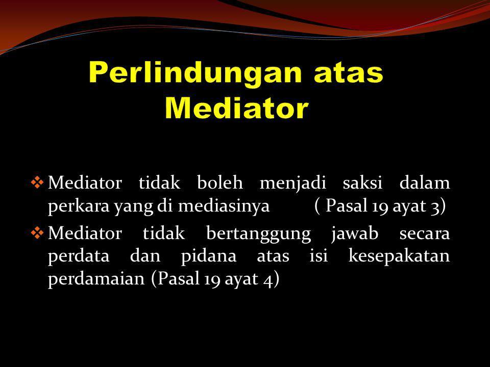 Perlindungan atas Mediator