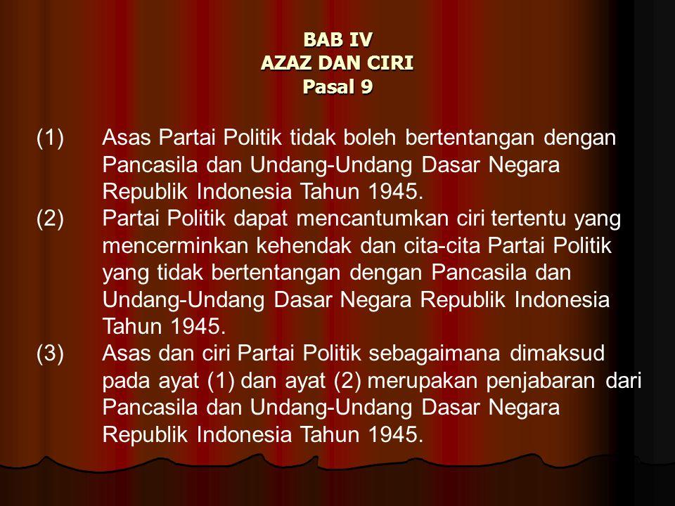 BAB IV AZAZ DAN CIRI Pasal 9