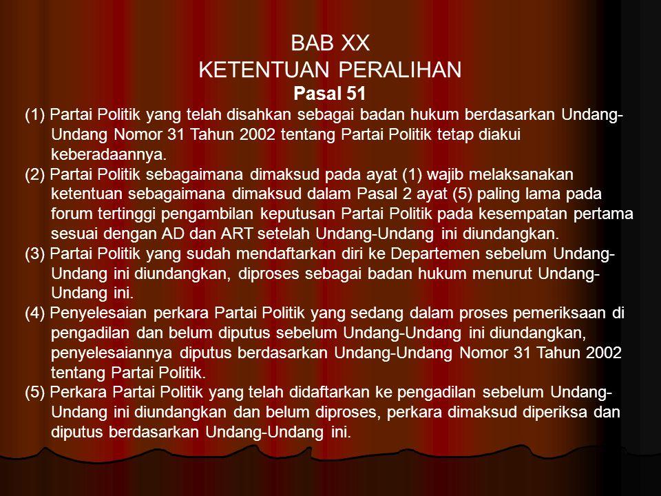 BAB XX KETENTUAN PERALIHAN Pasal 51
