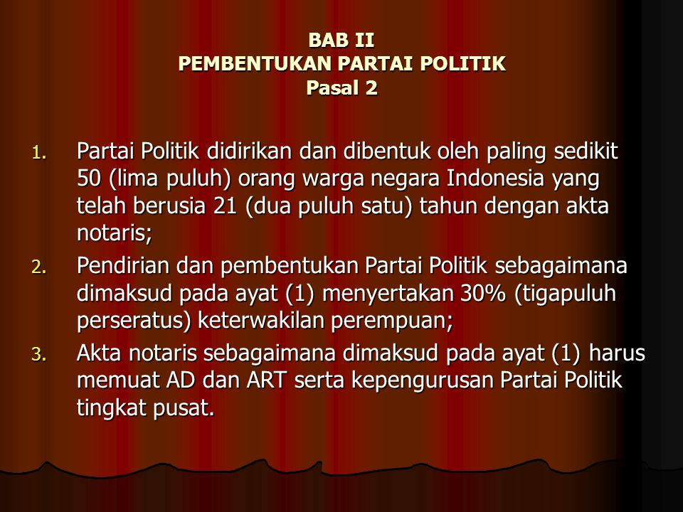 BAB II PEMBENTUKAN PARTAI POLITIK Pasal 2