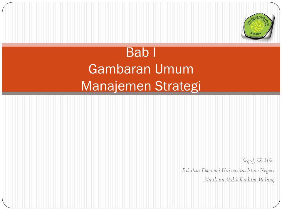 Bab I Gambaran Umum Manajemen Strategi
