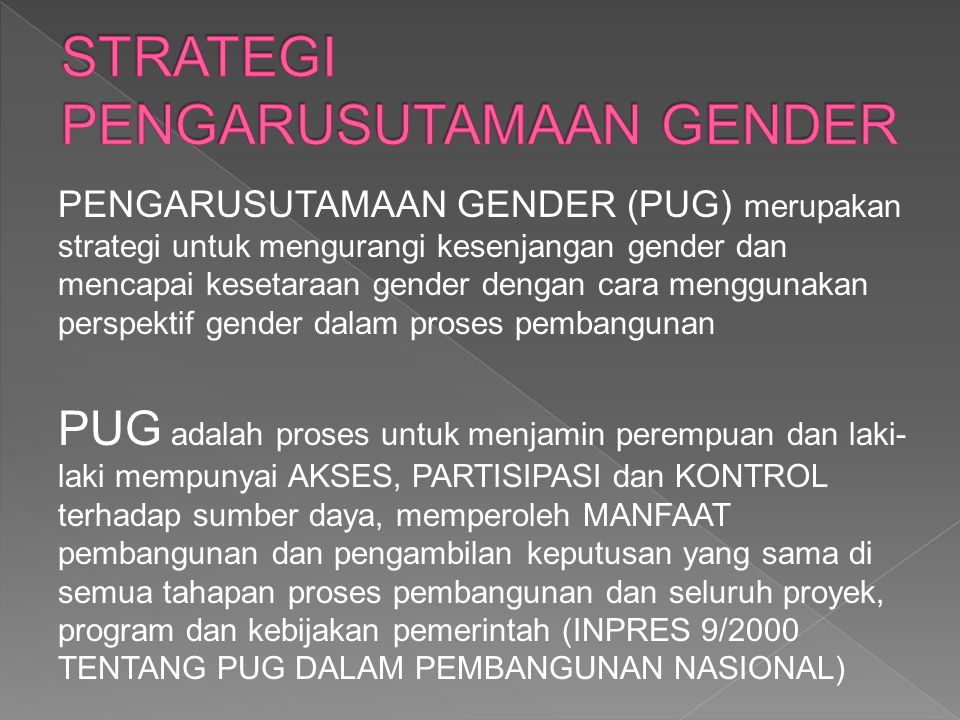 STRATEGI PENGARUSUTAMAAN GENDER