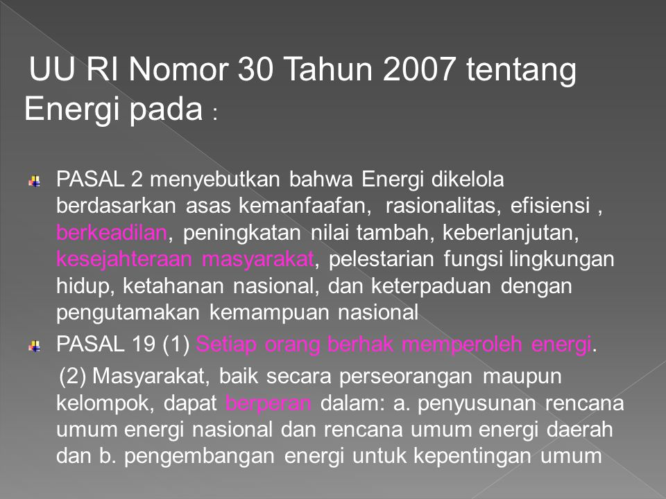 UU RI Nomor 30 Tahun 2007 tentang Energi pada :