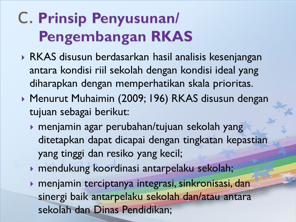 C. Prinsip Penyusunan/ Pengembangan RKAS