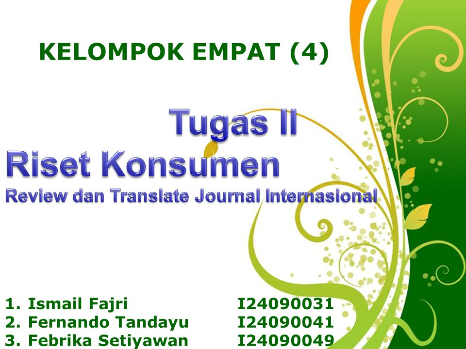 Tugas II Riset Konsumen KELOMPOK EMPAT (4)
