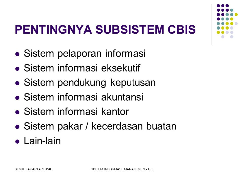 PENTINGNYA SUBSISTEM CBIS
