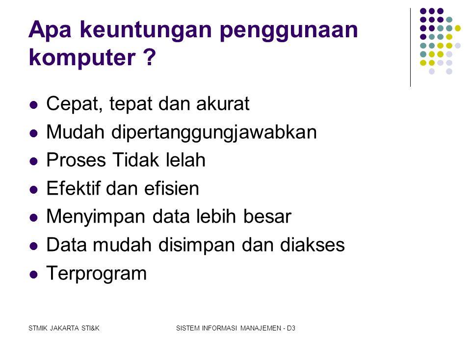 Apa keuntungan penggunaan komputer
