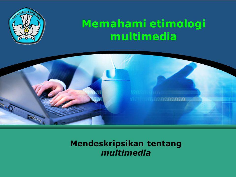 Memahami etimologi multimedia