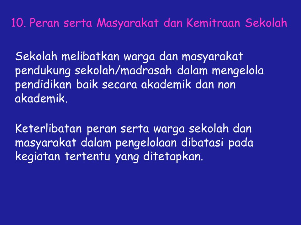 10. Peran serta Masyarakat dan Kemitraan Sekolah