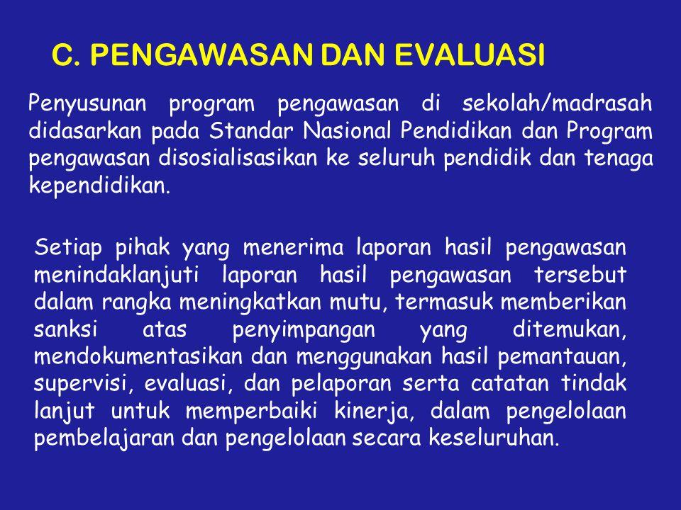 C. PENGAWASAN DAN EVALUASI