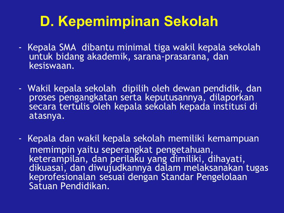 D. Kepemimpinan Sekolah