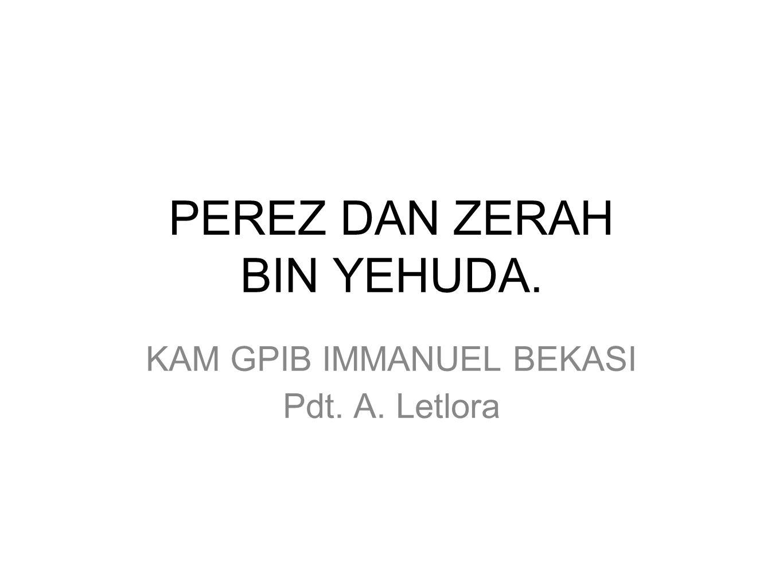 PEREZ DAN ZERAH BIN YEHUDA.