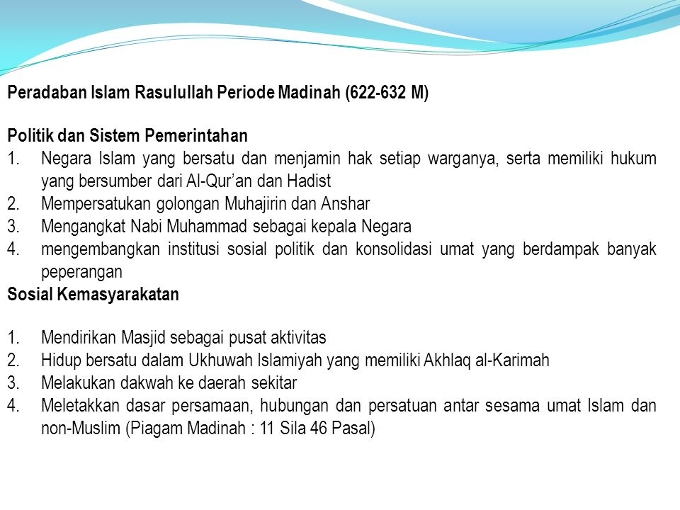 Peradaban Islam Rasulullah Periode Madinah (622-632 M)