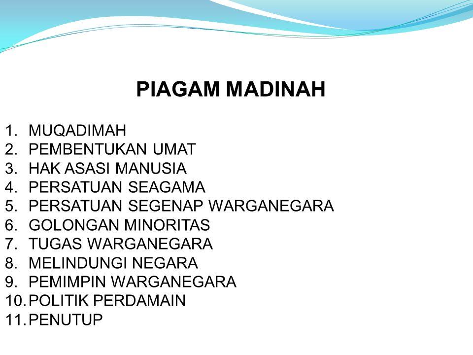 PIAGAM MADINAH MUQADIMAH PEMBENTUKAN UMAT HAK ASASI MANUSIA