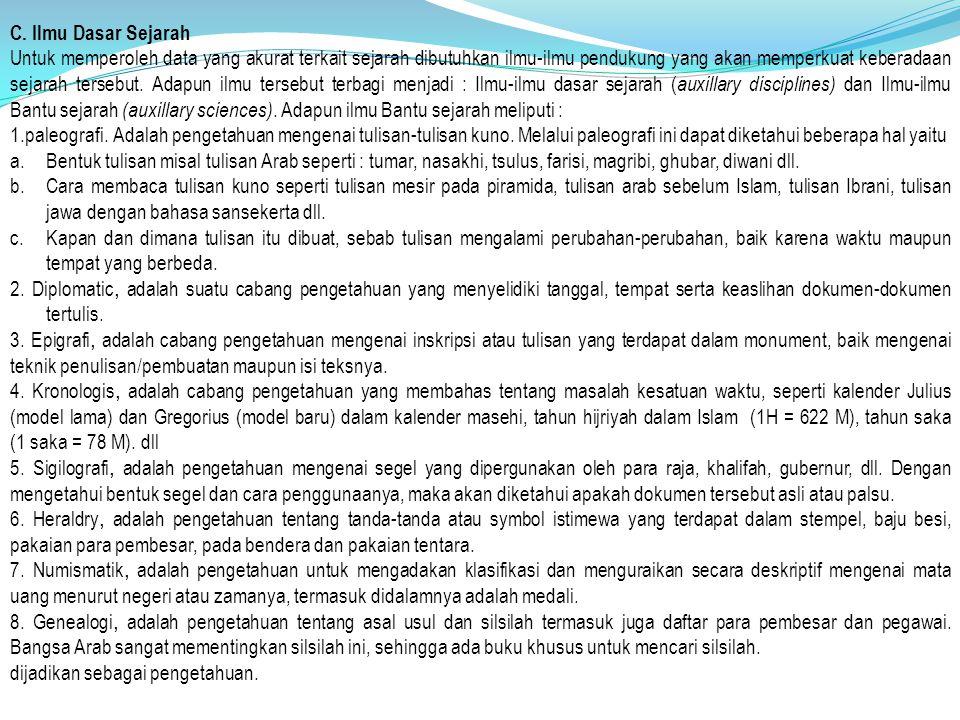 C. Ilmu Dasar Sejarah
