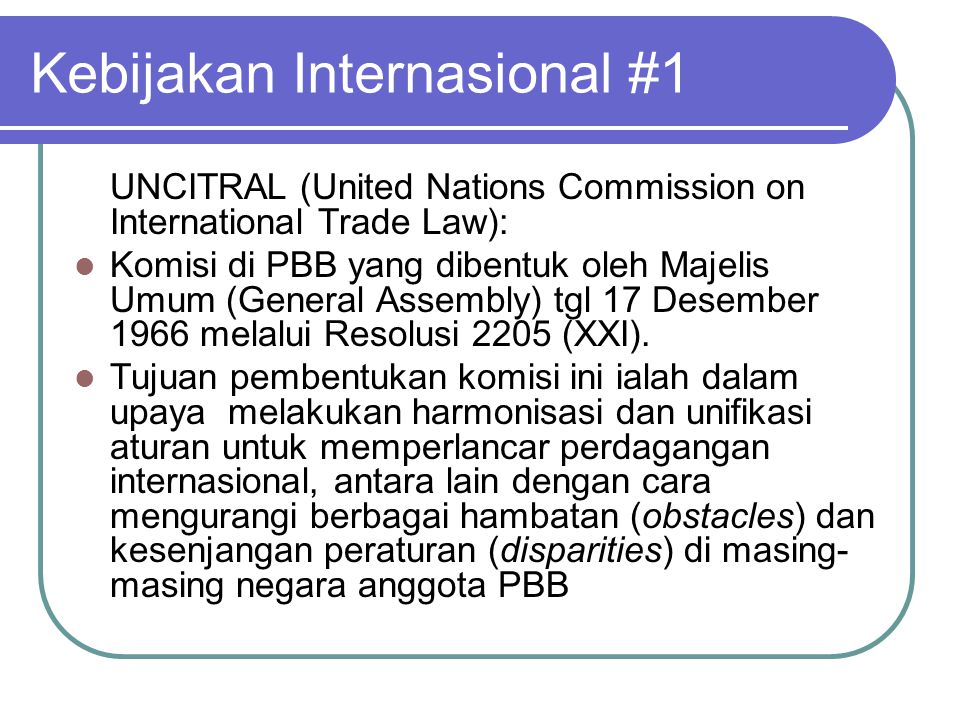 Kebijakan Internasional #1