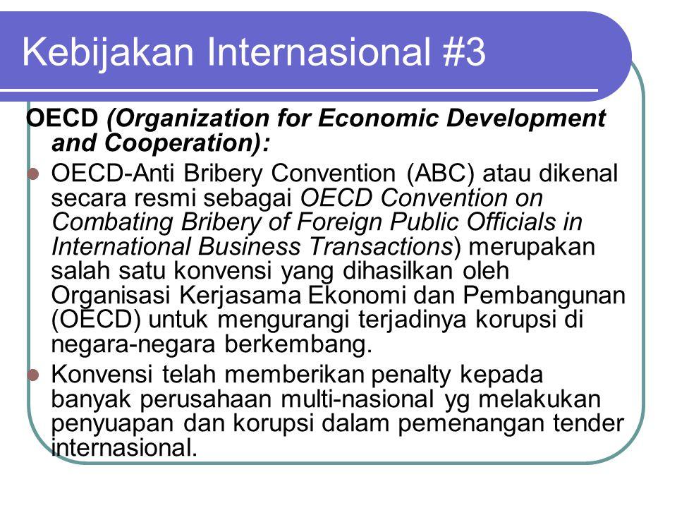 Kebijakan Internasional #3